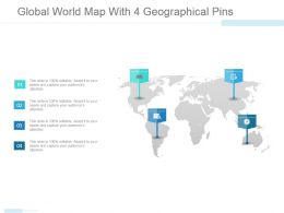 Global World Map With 4 Geographical Pins Powerpoint Slide Themes