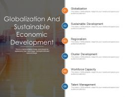 Globalization And Sustainable Economic Development Presentation Outline