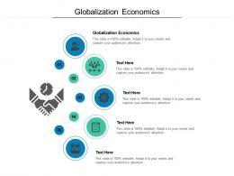 Globalization Economics Ppt Powerpoint Presentation Professional Styles Cpb