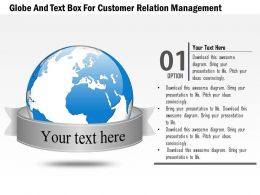 Globe And Text Box For Customer Relation Management Ppt Presentation Slides