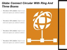 Globe Connect Circular With Ring And Three Boxes
