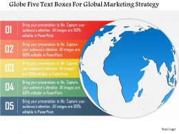 Globe Five Text Boxes For Global Marketing Strategy Powerpoint Template