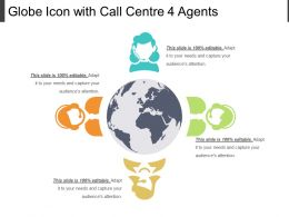 Globe Icon With Call Centre 4 Agents