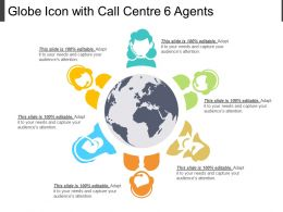 Globe Icon With Call Centre 6 Agents
