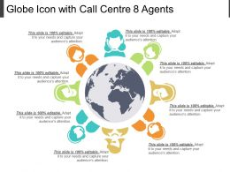 Globe Icon With Call Centre 8 Agents