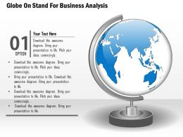 Globe On Stand For Business Analytics Ppt Presentation Slides