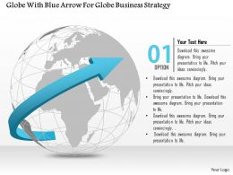 Globe With Blue Arrow For Globe Business Strategy Ppt Presentation Slides