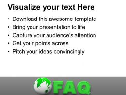 Globe With Faq Business Interviews PowerPoint Templates PPT Backgrounds For Slides 0113