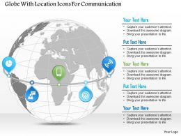 Globe With Location Icons For Communication Ppt Presentation Slides