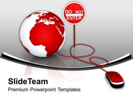 Globe With Mouse And Do No Enter PowerPoint Templates PPT Themes And Graphics 0213