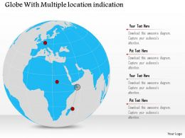 Globe With Multiple Location Indication Ppt Presentation Slides