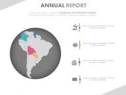 Globe With South America Map For Annual Growth Report Powerpoint Slides