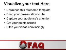 Globe With Word Faq Business Powerpoint Templates Ppt Backgrounds For Slides 0113