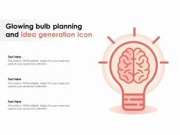 Glowing Bulb Planning And Idea Generation Icon