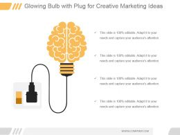 Glowing Bulb With Plug For Creative Marketing Ideas Ppt Slide
