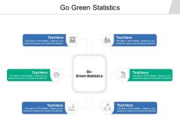 Go Green Statistics Ppt Powerpoint Presentation Inspiration Infographic Template Cpb
