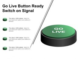 Go Live Button Ready Switch On Signal