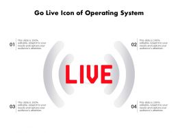 Go Live Icon Of Operating System