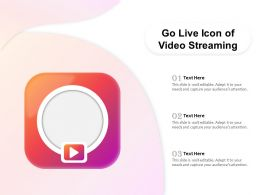 Go Live Icon Of Video Streaming