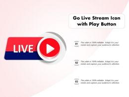 Go Live Stream Icon With Play Button