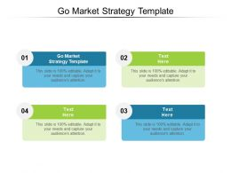 Go Market Strategy Template Ppt Powerpoint Presentation Infographic Template Outfit Cpb