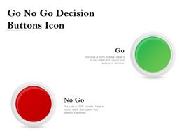 Go No Go Decision Buttons Icon