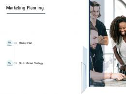 Go To Market Product Strategy Marketing Planning Ppt Themes