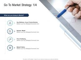 Go To Market Strategy Positioning Ppt Diagrams