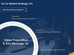 Go To Market Strategy Proposition Ppt Powerpoint Presentation Format