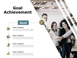 Goal Achievement Ppt Powerpoint Presentation Ideas