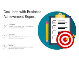 Goal Icon With Business Achievement Report