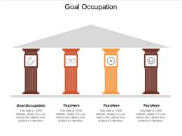 Goal Occupation Ppt Powerpoint Presentation File Demonstration Cpb