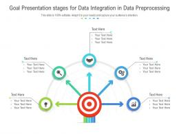 Goal Presentation Stages For Data Integration In Data Preprocessing Infographic Template