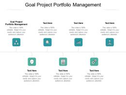 Goal Project Portfolio Management Ppt Powerpoint Presentation Ideas Cpb