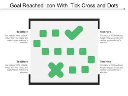 Goal Reached Icon With Tick Cross And Dots