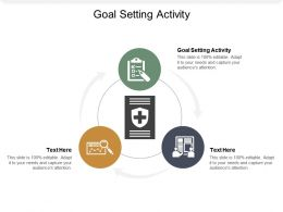 Goal Setting Activity Ppt Powerpoint Presentation Summary Graphic Tips Cpb