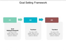 Goal Setting Framework Ppt Powerpoint Presentation Visual Aids Diagrams Cpb