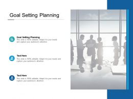 Goal Setting Planning Ppt Powerpoint Presentation Infographic Template Picture Cpb