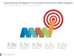 Goal Setting Strategies For Success Powerpoint Slide Designs