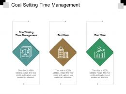 Goal Setting Time Management Ppt Powerpoint Presentation Pictures Backgrounds Cpb