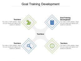 Goal Training Development Ppt Powerpoint Presentation Inspiration Master Slide Cpb