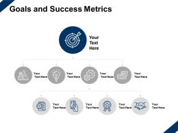 Goals And Success Metrics Target Handshake Ppt Powerpoint Presentation Slides Introduction