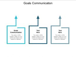 Goals Communication Ppt Powerpoint Presentation Slides Example File Cpb