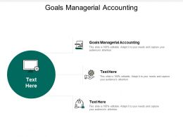 Goals Managerial Accounting Ppt Powerpoint Presentation Styles Slide Download Cpb