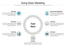 Going Green Marketing Ppt Powerpoint Presentation Outline Ideas Cpb