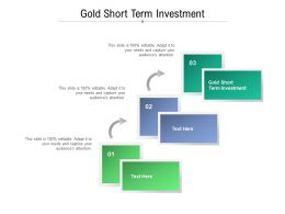 Gold Short Term Investment Ppt Powerpoint Presentation Inspiration Objects Cpb