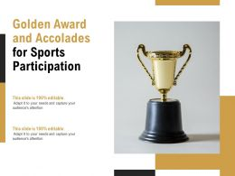 Golden Award And Accolades For Sports Participation