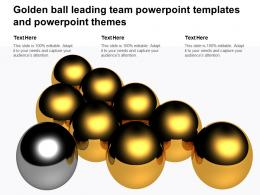 Golden Ball Leading Team Powerpoint Templates And Powerpoint Themes