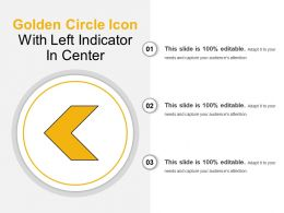 Golden Circle Icon With Left Indicator In Center