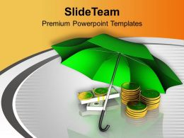Golden Coins And Notes Under Blue Umbrella Powerpoint Templates Ppt Themes And Graphics 0213